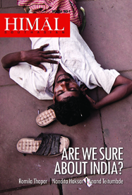 This article was first published in our quarterly issue Are We Sure About India, January 2013.