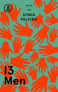'13 Men' by Sonia Faleiro. Deca, 2015.