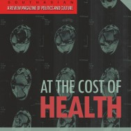 At the cost of health