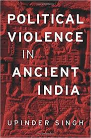 Political Violence in Ancient India
