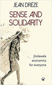 Sense and Solidarity- Jholawala Economics for Everyone