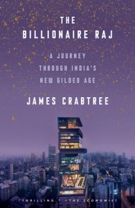 The Billionaire Raj- A Journey Through India_s New Gilded Age