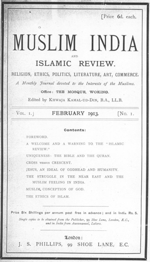 The first issue of the journal, then named 'Muslim India and Islamic Review'. Photo: Ahmadiyya Anjuman Isha'at Islam Lahore (U.K.)